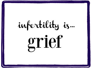 infertility_is_grief
